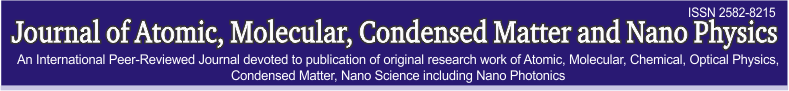 Journal of Atomic, Molecular, Condensed Matter and Nano Physics